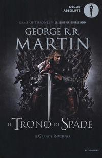 Il trono di spade. Libro primo