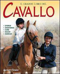 Il grande libro del cavallo. S