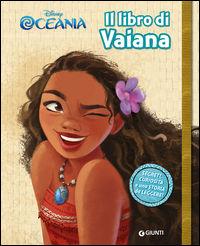 Il libro di Vaiana. Segreti. O