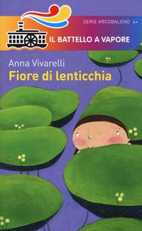 Fiore di lenticchia. Ediz. a colori
