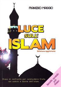 Luce sull'Islam. Chiavi di con