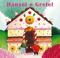 Hansel e Gretel. Ediz. a color